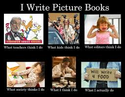 How To Write Memes - i write picture books meme from karmawilson s author page so true