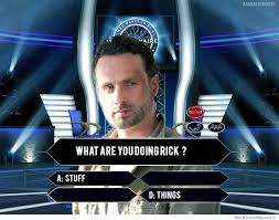 Walking Dead Rick Meme - 25 funniest walking dead memes weknowmemes
