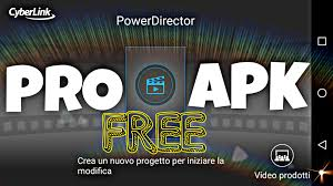 free apk pro apk powerdirector pro descarga free apk version