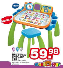 maxi bureau maxi toys promotion magi bureau interactif 3 en 1 vtech banc