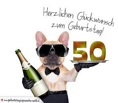 geburtstagssprüche zum 50 glückwunschkarte mit hund zum 50 geburtstag geburtstagssprüche welt