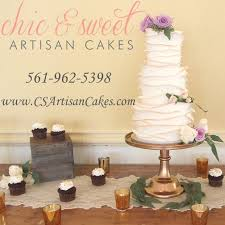 chic and sweet artisan cakes boca raton news most reliable