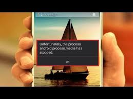 unfortunately the process android process media has stopped how to fix unfortunately the process android process