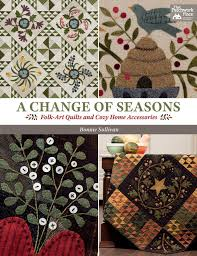 a change of seasons folk art quilts and cozy home accessories
