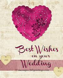 wedding wishes for and in wedding congratulation messages wordings and messages