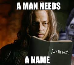 Name Meme - a man needs a name game of thrones know your meme