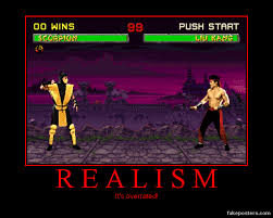 if mortal kombat was realistic demotivational posters know