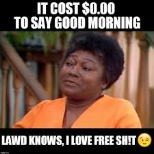 Good Morning Meme - it cost nothing to say good morning meme for him ilove messages
