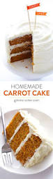 the best homemade carrot cake recipe carrots homemade and cake