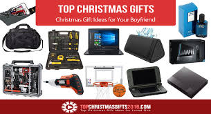 top christmas gifts for best christmas gift ideas for your boyfriend 2017 top christmas