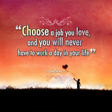 Motivational Quotes For Work Wallpaper Inspirational Choose A Job You Love By Confucius Ipad Wallpaper