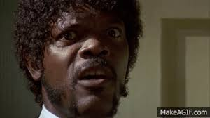 Say What Again Meme - samuel l jackson pulp fiction say what again meme more information