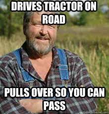 Farmer Meme - takes shit nobody wants uses it to grow food good guy farmer