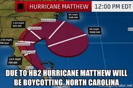 North Carolina Meme - due to hb2 hurricane matthew will be boycotting north carolina