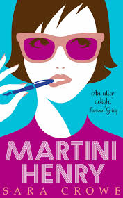 pink martini poster book review martini henry by sara crowe my weekly