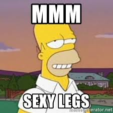 Sexy Legs Meme - mmm sexy legs homer mmm meme generator