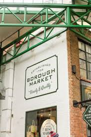 borough market sign 665 best travel been there london and england images on