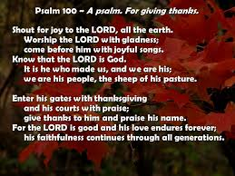 psalm 100 a psalm for giving thanks shout for to the lord