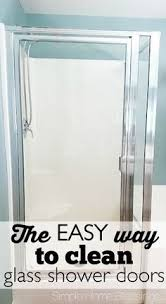 Best Cleaner For Shower Doors How To Clean Shower Glass Doors The Easy Way I This Diy Idea