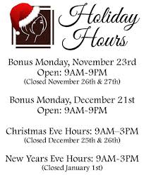 the holidays are coming check out our thanksgiving week hours