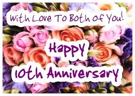 10th wedding anniversary 10th wedding anniversary flowers ecard greetingshare