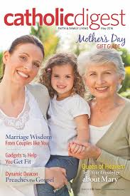 Catholic Digest Magazine  Faith  Family Living  DiscountMagscom