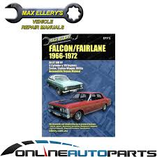 workshop repair manual ford falcon fairlane xr xt xw xy 66 72 book