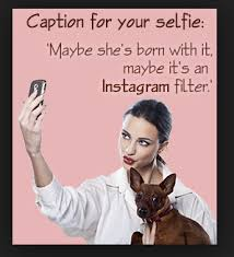 top 100 selfie quotes and captions for selfies sprout