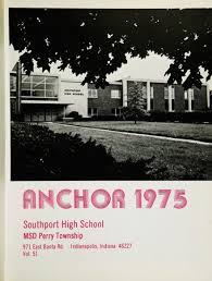 southport high school yearbook explore 1975 southport high school yearbook indianapolis in