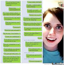 Memes About Texting - overly attached texting by marcoa84 meme center
