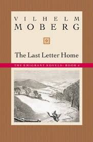 the last letter home the emigrants 4 by vilhelm moberg