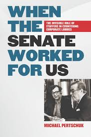 when the senate worked for us by michael pertschuk on ibooks