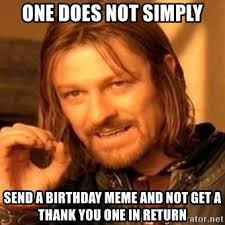Thank You Birthday Meme - images thank you birthday meme
