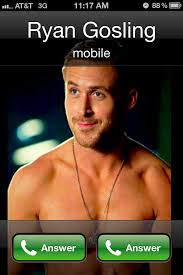 Answer Phone Meme - one phone call you will always answer choices ryan gosling and humor