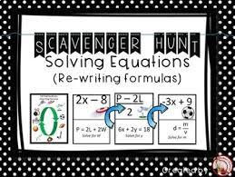 solving equations rewriting formulas scavenger hunt u0026 exit tickets