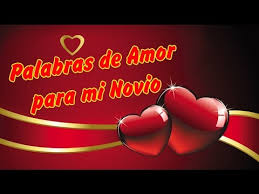 imagenes de amor y la amistad para mi novio palabras de amor para mi novio que lo amo mucho feliz dia de la