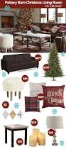 Pottery Barn Living Rooms Best 25 Pottery Barn Christmas Ideas On Pinterest Christmas