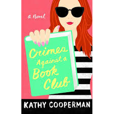 What Are The Parts Of A Book Report Crimes Against A Book Club By Kathy Cooperman Reviews
