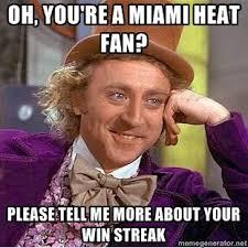 Miami Heat Memes - miami heat win streak meme drinking power hour videos