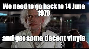 We Have To Go Back Meme - meme creator doc brown meme meme generator at memecreator org