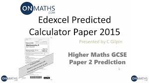 2015 edexcel maths gcse predicted paper for higher paper 2