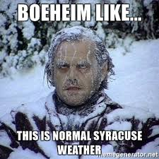 Syracuse Memes - boeheim like this is normal syracuse weather frozen jack meme