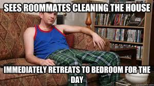 Housemate Meme - scumbag roommate memes quickmeme