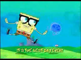 Best Day Ever Meme - spongebob best day ever with lyrics youtube