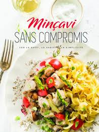 cuisine santé minçavi sans compromis cuisine cuisine santé diététique
