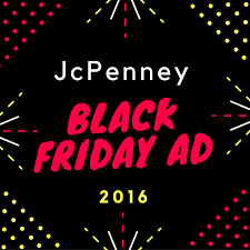 2017 jcpenney black friday ad black friday 2016 archives mom saves money