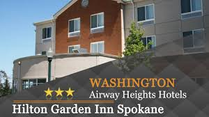 Garden Wall Inn by Hilton Garden Inn Spokane Airport Airway Heights Hotels