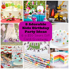 8 adorable kids birthday party ideas and a giveaway for a 50
