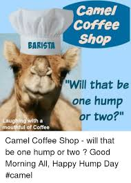 Hump Day Camel Meme - 25 best memes about hump day camel hump day camel memes