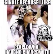 Memes Rihanna - don t feel bad rihanna doesn t love me either terriblefacebookmemes